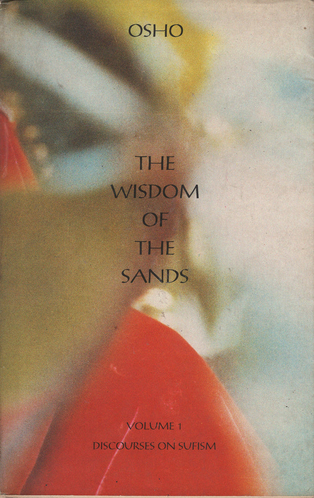 The Wisdom of the Sands, Vol. 1 by Osho 1st Edition