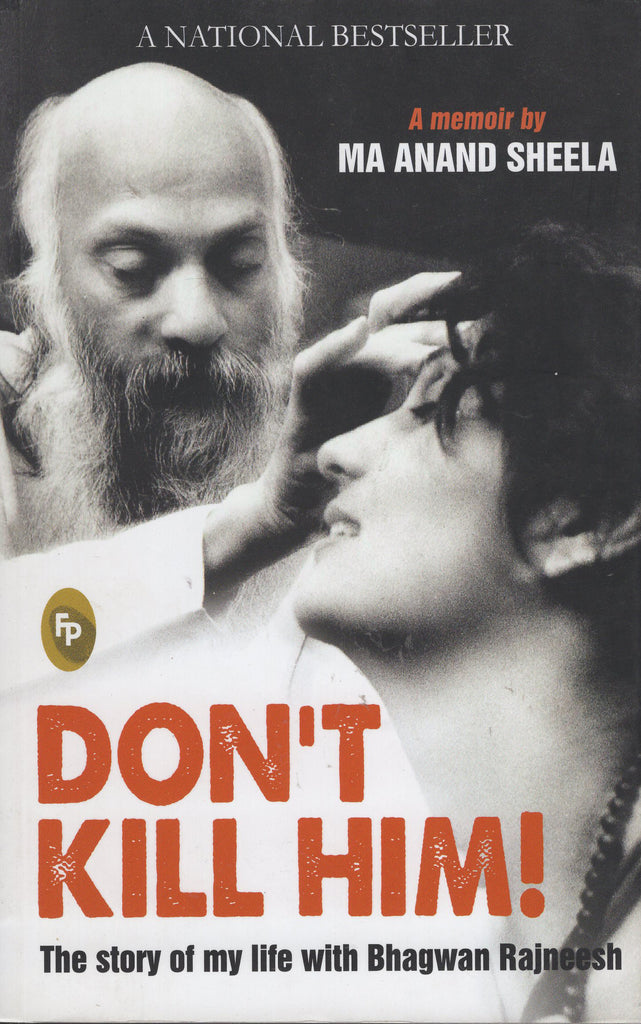 Don't Kill Him by Ma Anand Sheela - Paperback