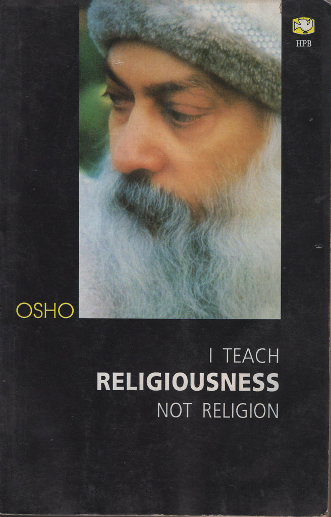 I Teach Religiousness Not Religion by Osho Bhagwan Shree Rajneesh - Paperback