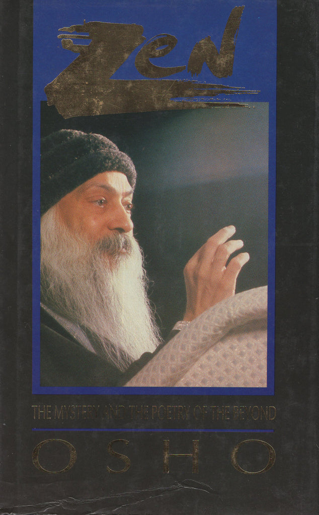 Zen: The Mystery and the Poetry of the Beyond by Osho - Hardcover