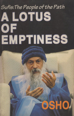 A Lotus of Emptiness, Sufis: The People of the Path by Osho - Paperback