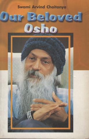 Our Beloved Osho By Swami Arvind Chaitanya