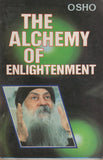 The Alchemy of Enlightenment by Osho