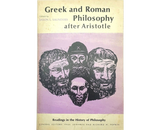 Greek and Roman Philosophy after Aristotle by Jason L. Saunders (1966, Paperback