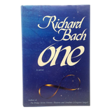 Autographed: One, by Richard Bach, Signed by the Author. (1st edition, hardcover