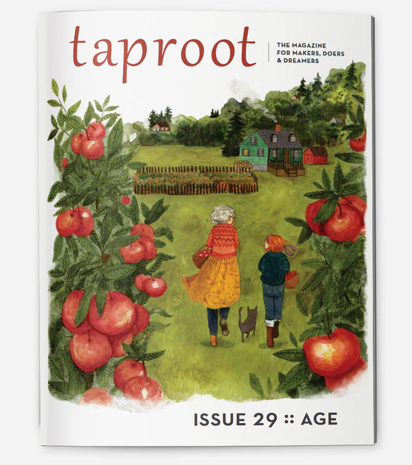 taproot: the magazine for makers, doers & dreamers – Taproot