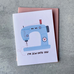 I'm Sew Into You - Card