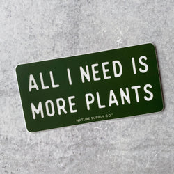 Sticker - More Plants