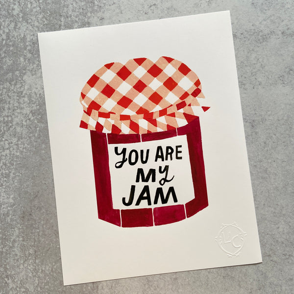 You are my Jam - Print