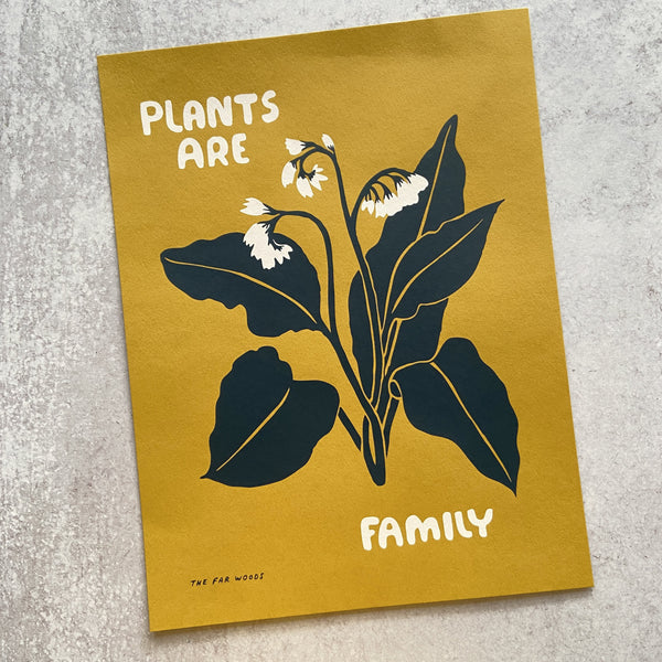 Plants are Family - Print