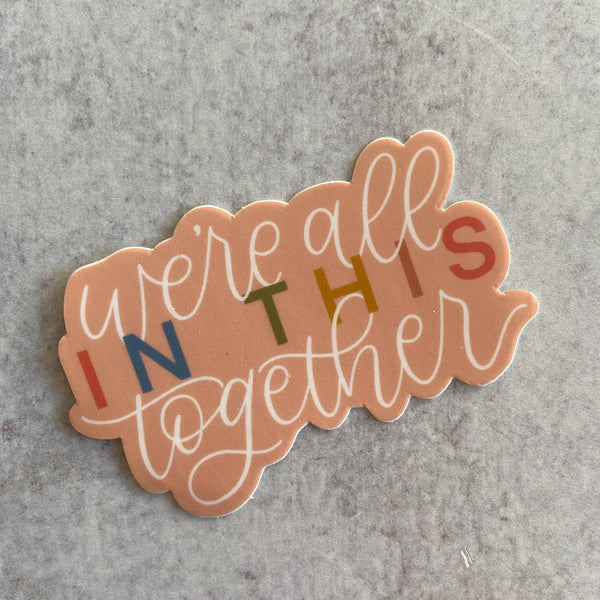 Sticker - In This Together