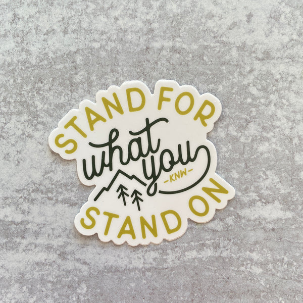 Sticker - Stand For