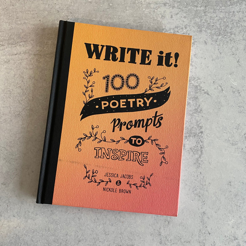 Write It! 100 Poetry Prompts to Inspire