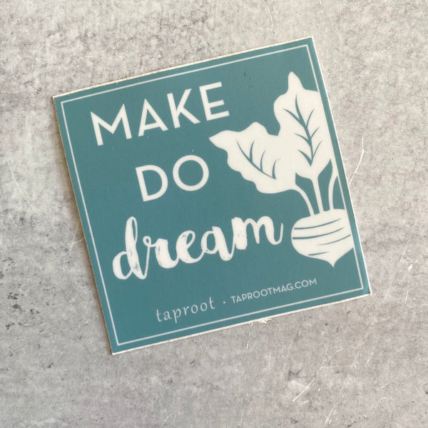 Sticker - Make Do Dream