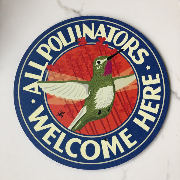 Garden Sign - All Pollinators Welcome Here