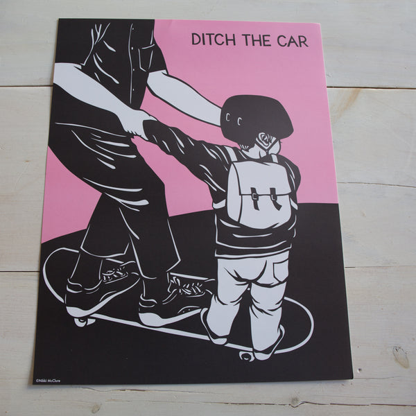 Ditch the Car - Poster Print