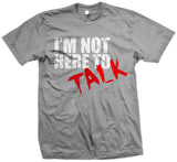 Predators Gear Short Sleeve T-shirt 'I'm not here to talk'