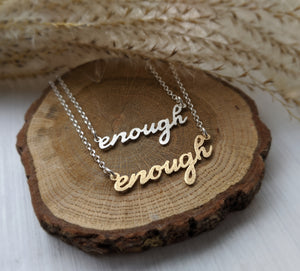 You are Enough - cursive mantra necklace
