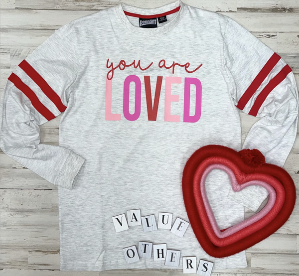 You Are Loved (Varsity Stripe Long Sleeve)