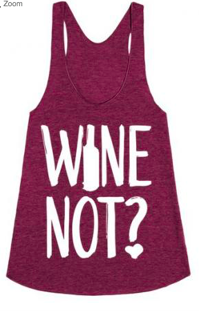 Red Whine Wine Not Tank Tops
