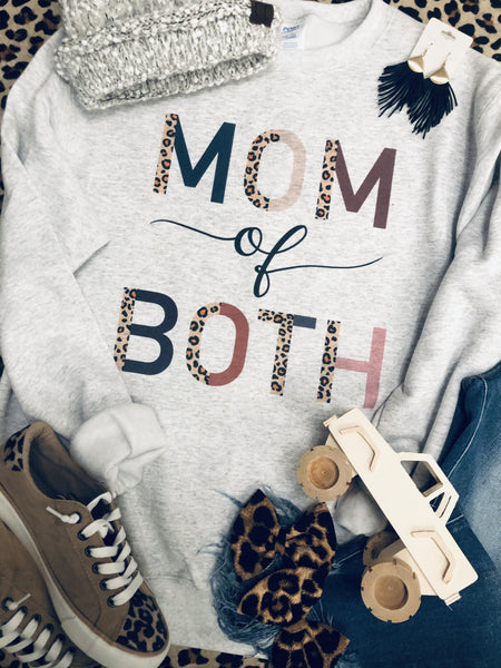 Mom of Both Sweatshirt
