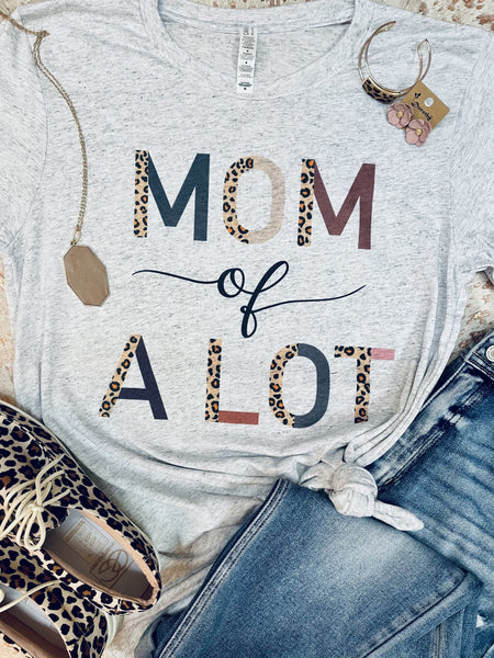 Mom of A Lot Tee