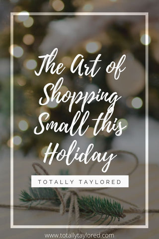 The Art of Shopping Small this Holiday