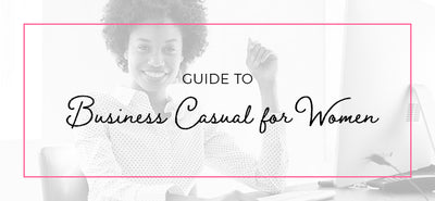 Guide to Business Casual for Women