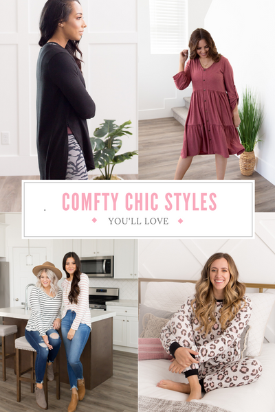 Styles You'll Love: Comfy Chic