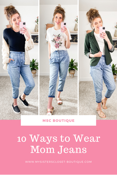 10 Ways to Wear Mom Jeans