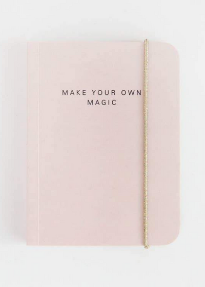 Make Your Own Magic Small Pink Notebook