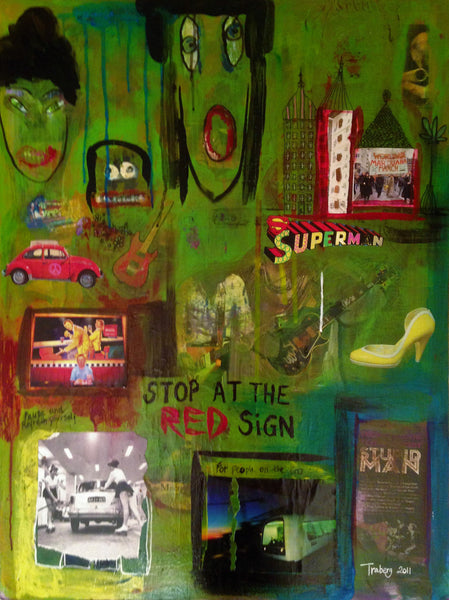 Stop at the red sign ( 60x80 cm )