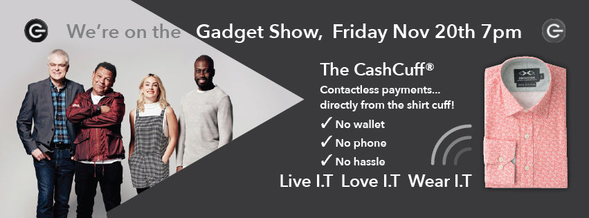 CashCuff on The Gadget Show