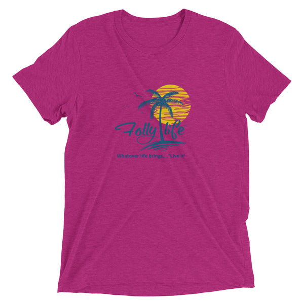 Folly Life Women's Short sleeve t-shirt