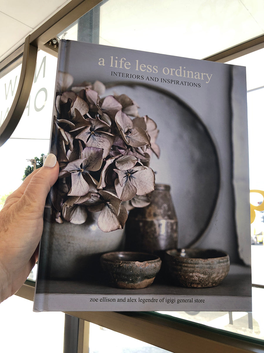 A Life Less Ordinary: Interiors and inspirations Book