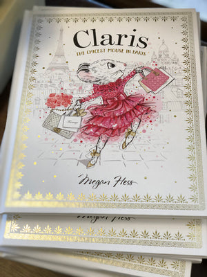 Claris, The Chicest Mouse in Paris illustrated book by Megan Hess