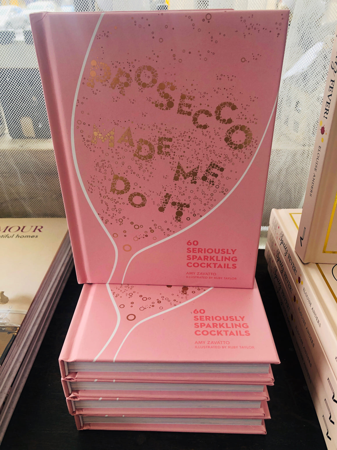 Prosecco Made me Do It - Book by Amy Zavatto