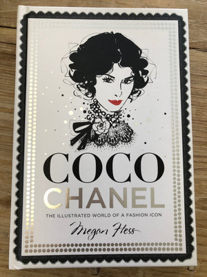 Coco Chanel The Illustrated World of a Fashion Icon book by Megan Hess
