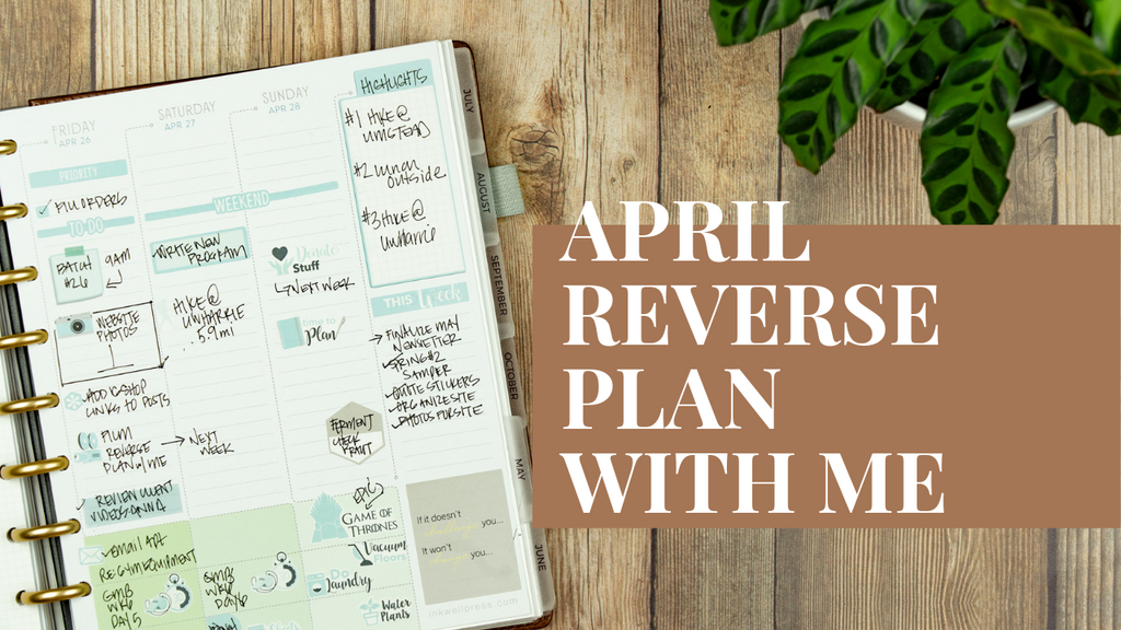 April Reverse Plan With Me