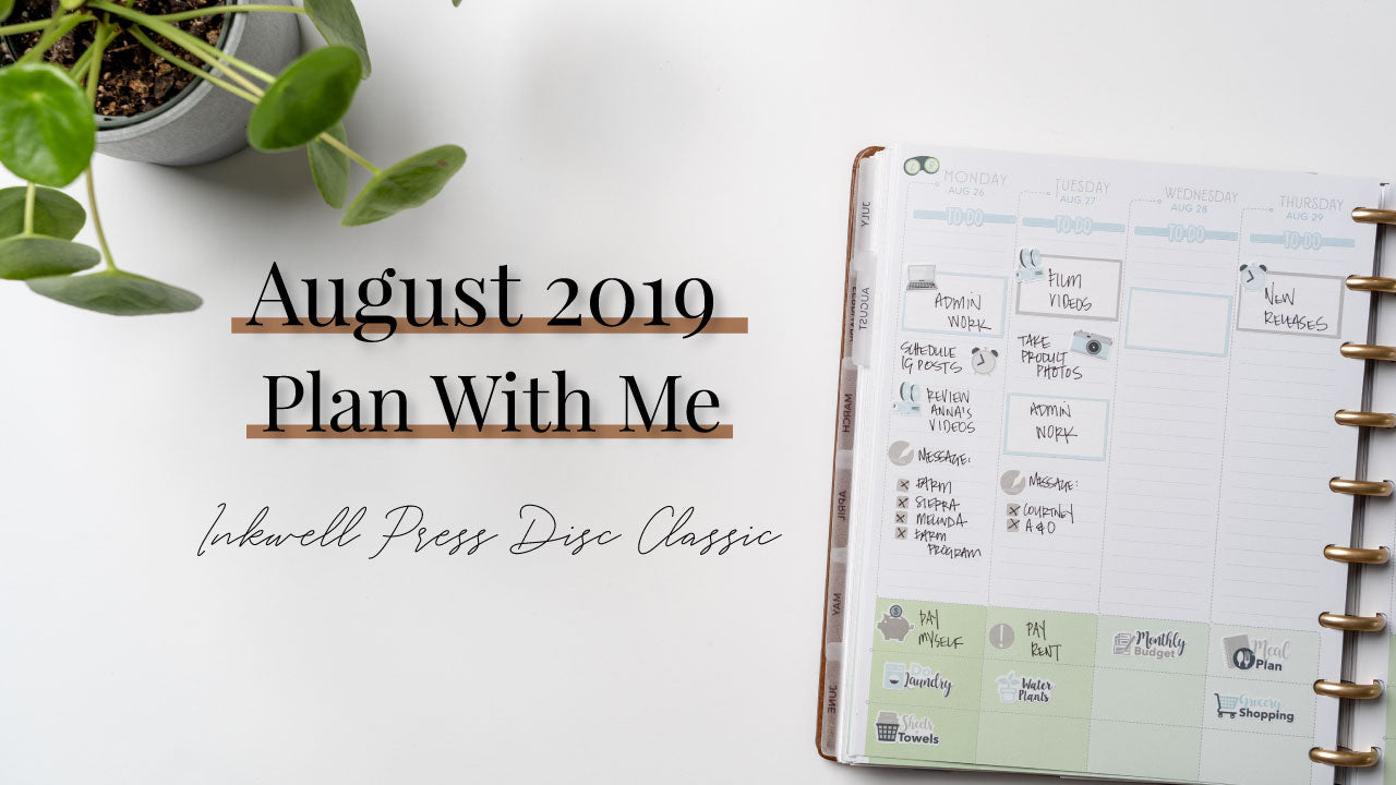 August 2019 Plan With Me | Inkwell Press Disc Planner Classic