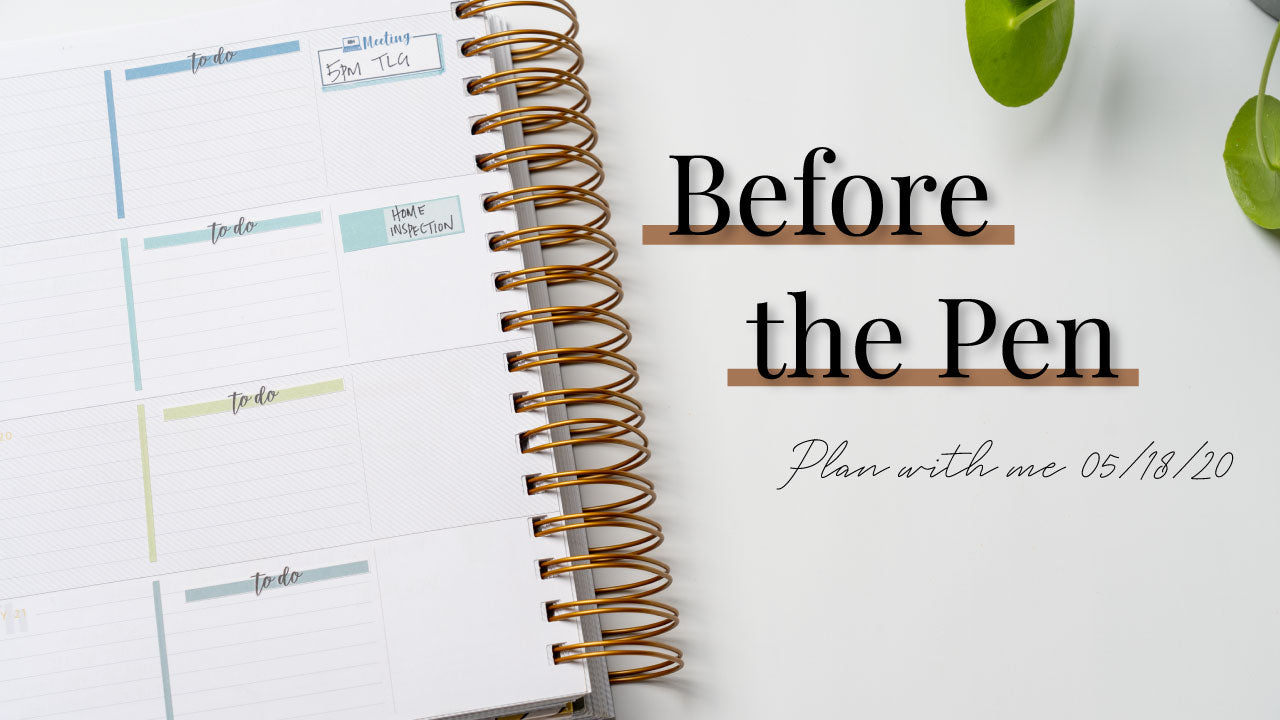 Before The Pen | PWM Makse Life Horizontal 05/18/20
