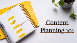 Content Planning 101