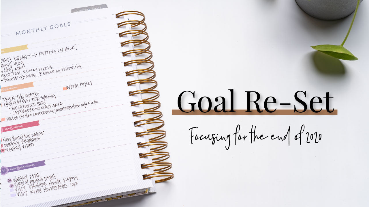 Goal Re-Set | Focusing for the end of 2020