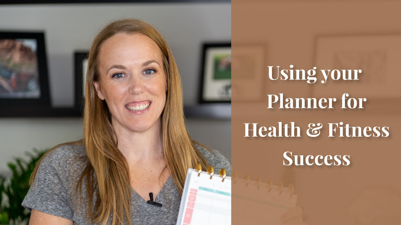 Using Your Planner for Health & Fitness Success