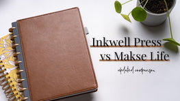 Updated 2020 Inkwell Press vs Makse Life Planner Comparison