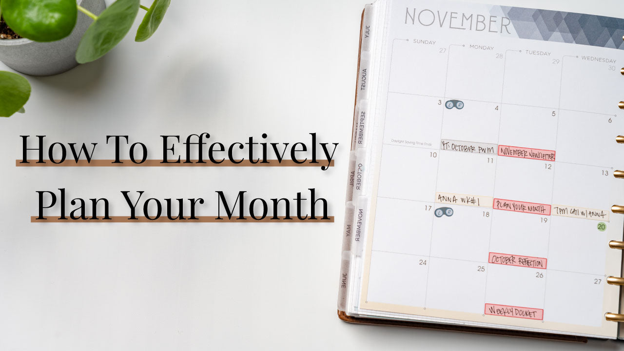 How to Effectively Plan Your Month
