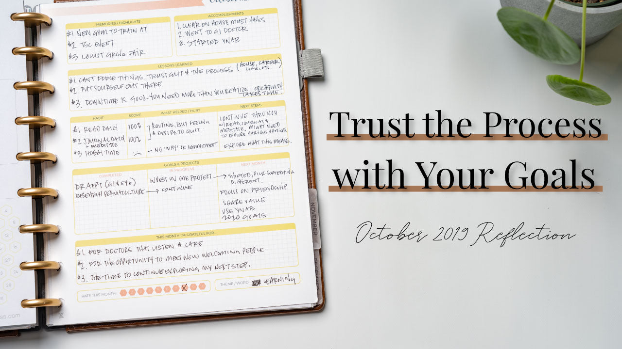 Trust the Process | October 2019 Reflection