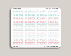 Small No School Planner Stickers for 2019 inkWELL Press Planners IWP-T108