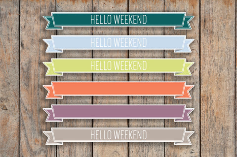 12 Hello Weekend, Blank Ribbon Banner Label Planner Stickers for 2018 inkWELL Press Planners IWP-Q223