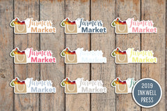18 Farmers Market, Farmer Market, Local Planner Stickers for 2019 inkWELL Press Planners IWP-T169